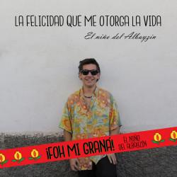 """CD - """"La Felicidad Que Me Otorga La Vida"""" [2017] + Pulsera """"Foh Mi Graná"""""""