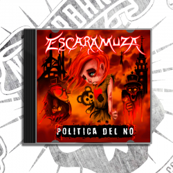 "CD: ESCARAMUZA - ""POLITICA DEL NO"""